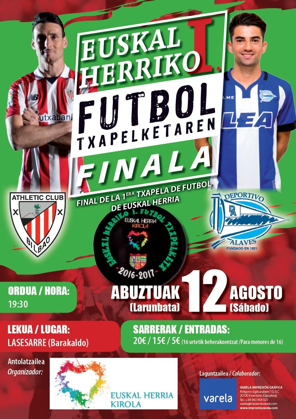 Abuztuaren 12an jokatuko dute Athleticek eta Alavesek gizonezkoen Euskal Herriko Txapelketako finala