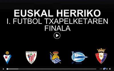 [BIDEOA] Euskal Herriko I. Futbol Txapelketaren Finala