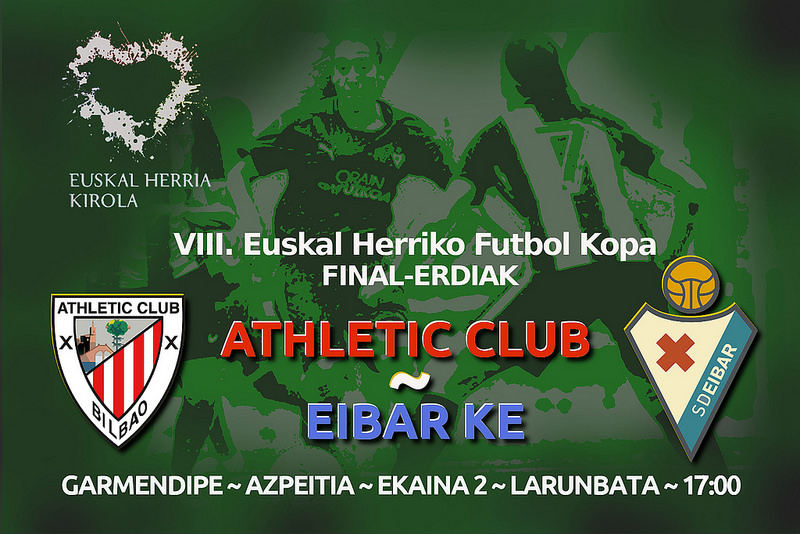 Finalerdiak: Athletic-Eibar, uztailaren 2an