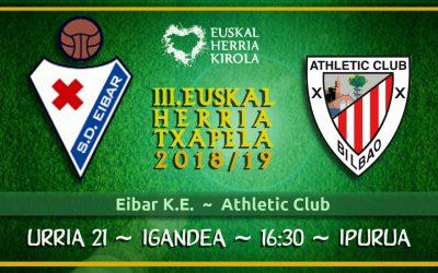 Eibar – Athletic, III. EHTxapelaren hurrengo partida, urriaren 21ean