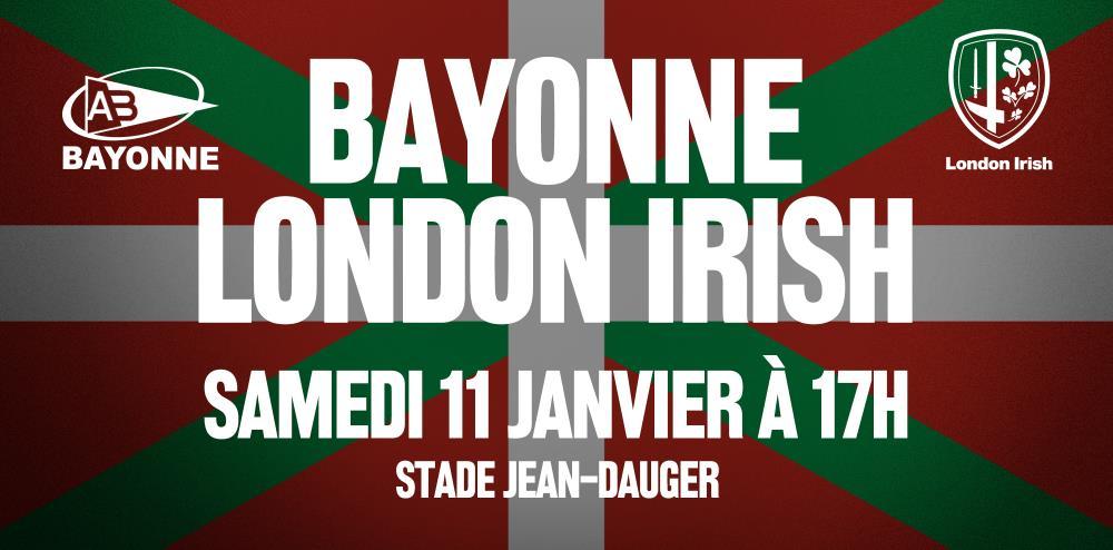 Bayonne-London Irish, ikurriñaren itzalean