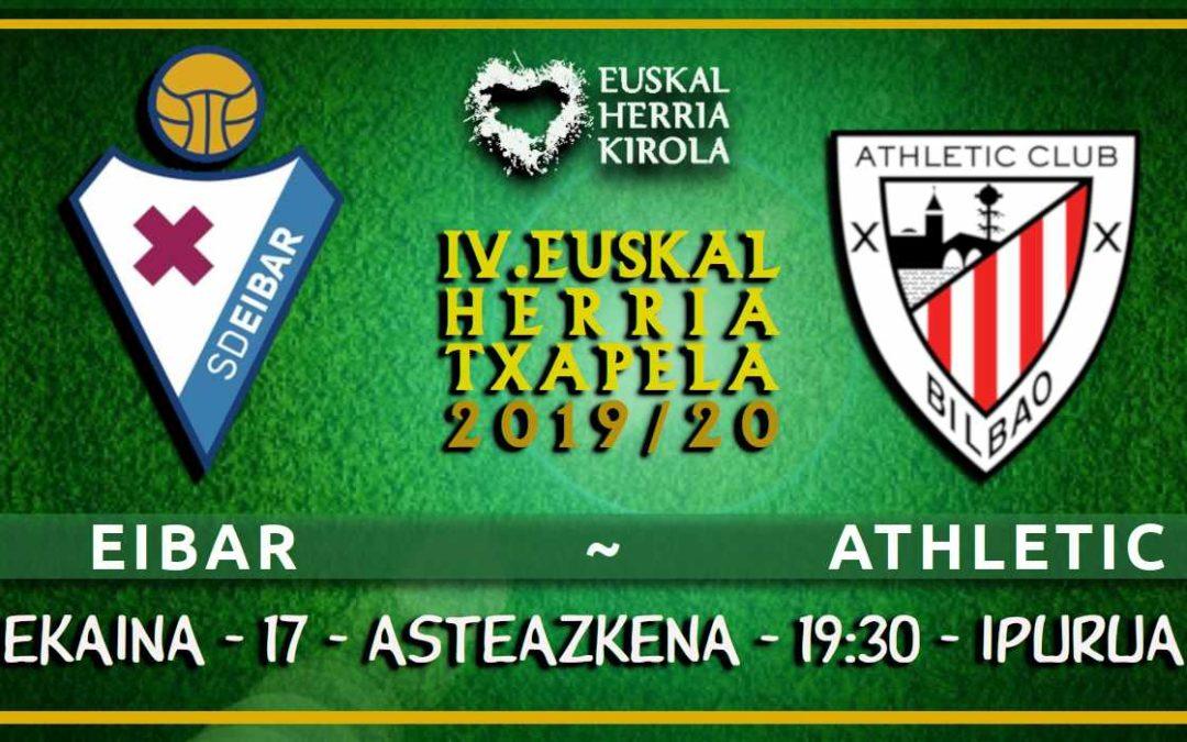 Eibar-Athletic, asteazkenean