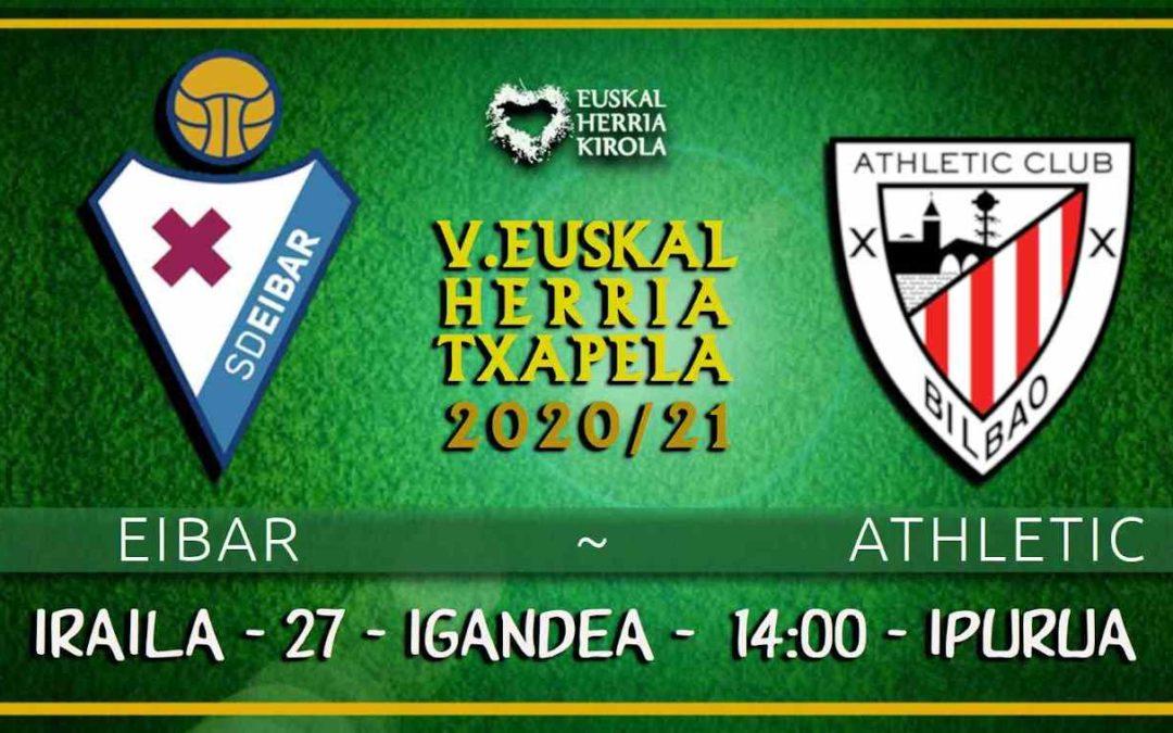 Eibar-Athletic, igandean