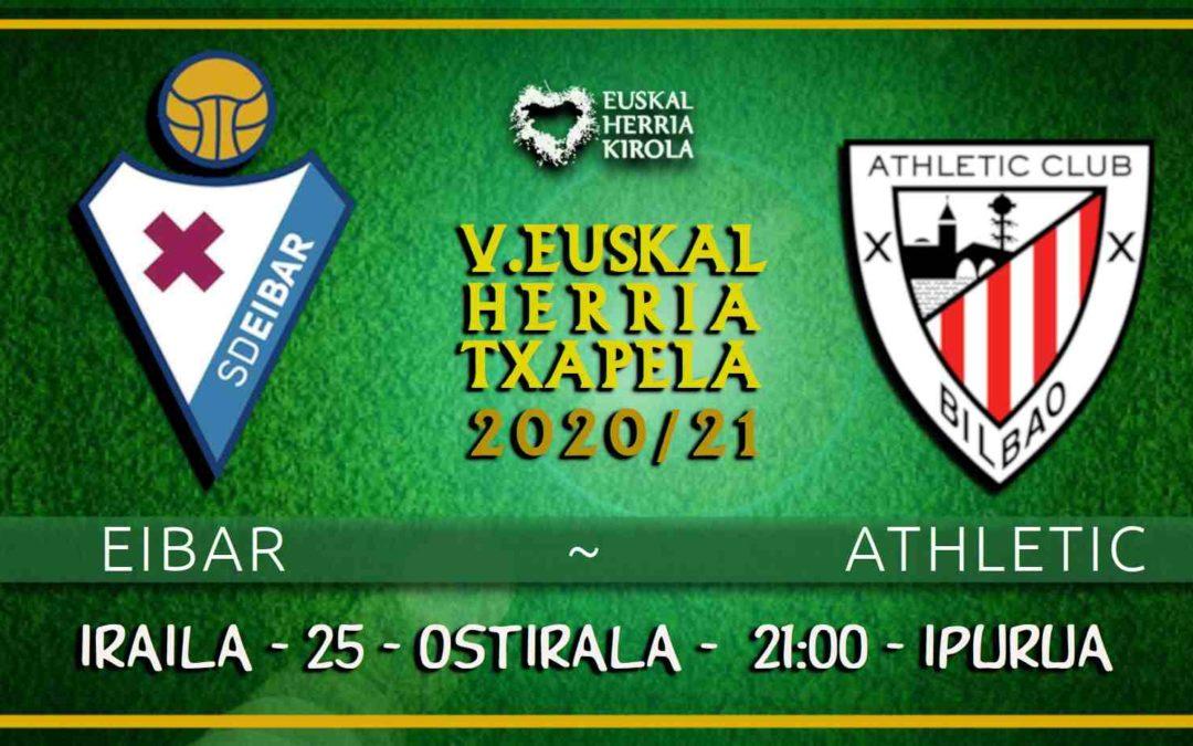Eibar-Athletic, ostiralean