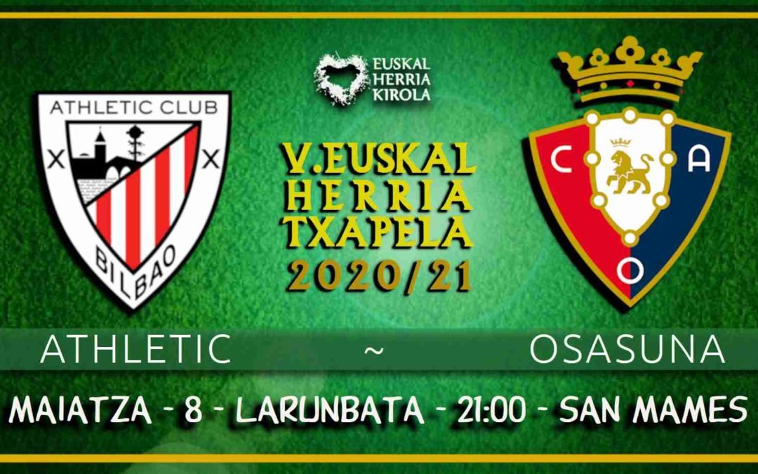 Athletic-Osasuna, larunbatean