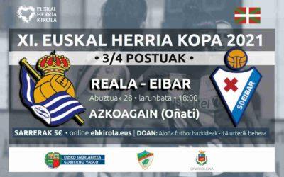 [A multzoa • 3/4 POSTUAK] Reala-Eibar, abuztuaren 28an, Oñatin