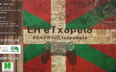 «EUSKAL HERRIA eTXAPELA FIFA21» txapelketa